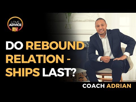 Do Rebound Relationships Last? | Don't Worry Over Your Ex's Rebound Relationship