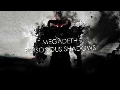 Megadeth - Poisonous Shadows Lyrics HQ