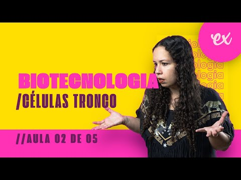 BIOLOGIA - Biotecnologia - Células Tronco