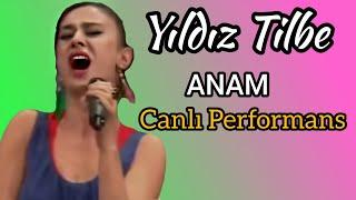 YILDIZ TİLBE - Anam (CANLI)