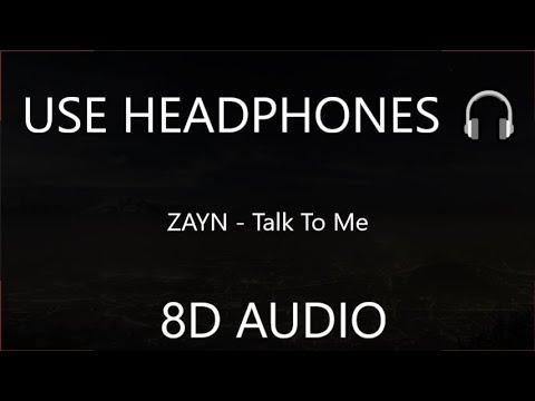 ZAYN - Talk To Me 8D  🎧