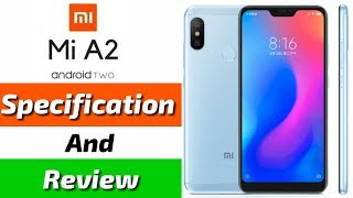 [Hindi] Mi A2 Price In India, Release Date, Specifications, Features, Review, Camera