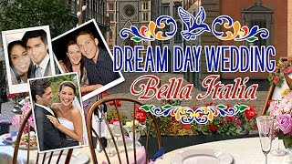 Dream Day Wedding: Bella Italia Trailer