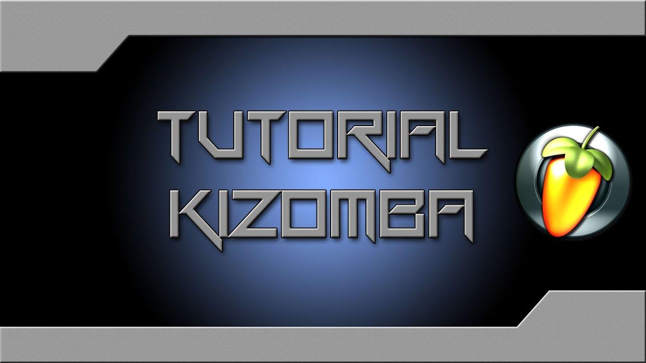 [Tutorial Kizomba Zouk] FL Studio by @Jaykaf
