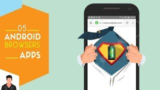 5 Best: New Browsers For Android 2018| Urdu _ Hindi