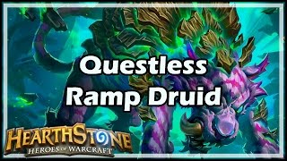 [Hearthstone] Questless Ramp Druid