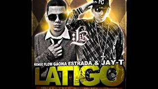 Latigo - Ñengo Flow, Gaona, Estrada & Jay-T (Producer Lil Wizard, Duran & Shadow) (Full Records)