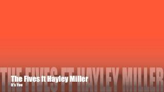 Download The Fives ft Hayley Miller - It's You MP3 song and Music Video