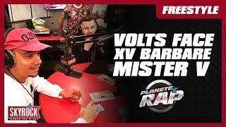 XV Barbare, Volts Face & Mister V en live #PlanèteRap