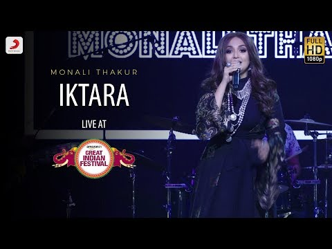 Iktara - Live @ Amazon Great Indian Festival | Monali Thakur