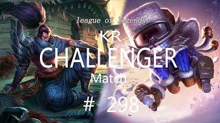 Korea Challenger Match #298/LO…