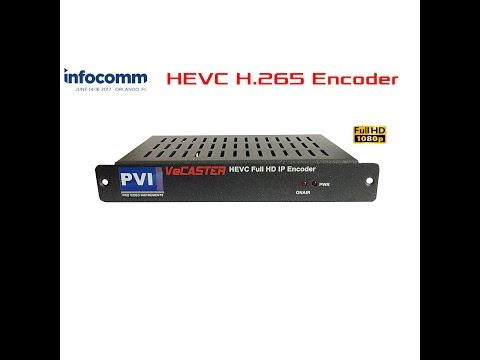 iNFOCOMM 2017 VeCASTER HEVC H.265 & H.264 HDMI HD Encoder for Direct to Internet Streaming by PVI