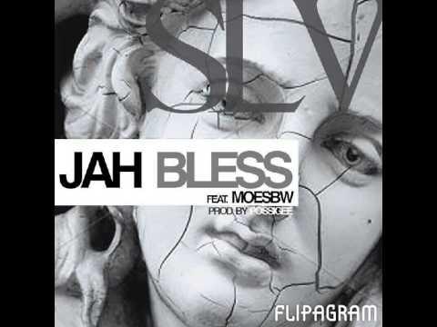 SLV -JAH BLESS ft MoeSbw