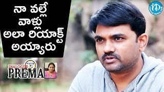 Because Of Me They Reacted Like That - Maruthi || Dialogue With Prema
