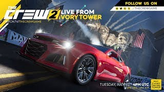 The Crew 2: Live from Ivory Tower | July 10th 2018 | Ubisoft [NA]
