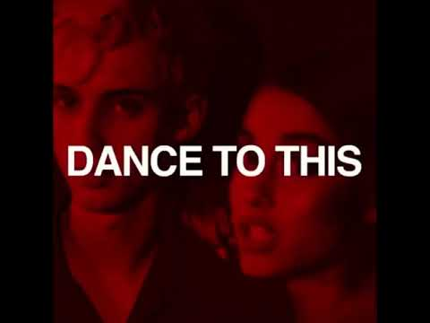 Dance to This - Troye Sivan ft. Ariana Grande – Preview