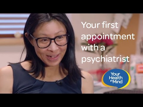 Your first appointment with a psychiatrist