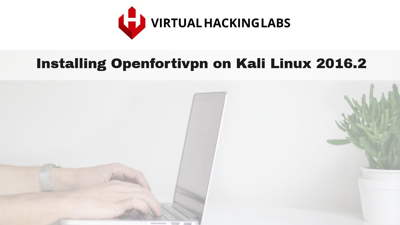 How to install openfortivpn on Kali Linux 2016.2