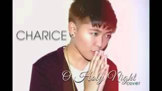 O Holy Night [Charice Cover] FULL VERSION