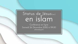 Statut de Jésus en Islam - Samedi 26 décembre 2020 à 19h30