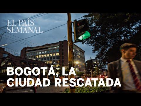 Bogotá la ciudad rescatada  Reportaje  El País Semanal