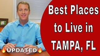 Best Places to Live in Tampa Honest Overview of Areas in Tampa, FL - UPDATED