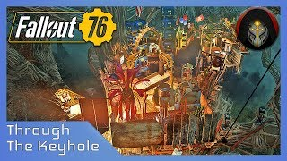 Through The Keyhole Ep 7 | FALLOUT 76 - Player Camps