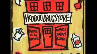 Hoodoo Drugstore - Tell Me What Train