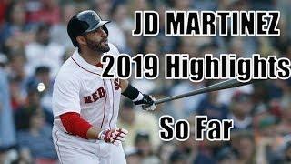 JD Martinez 2019 Highlights (so Far)