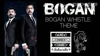 Bogan Whistle Theme   Bogan   Whistle Themes   Amazing BackGroundMusic