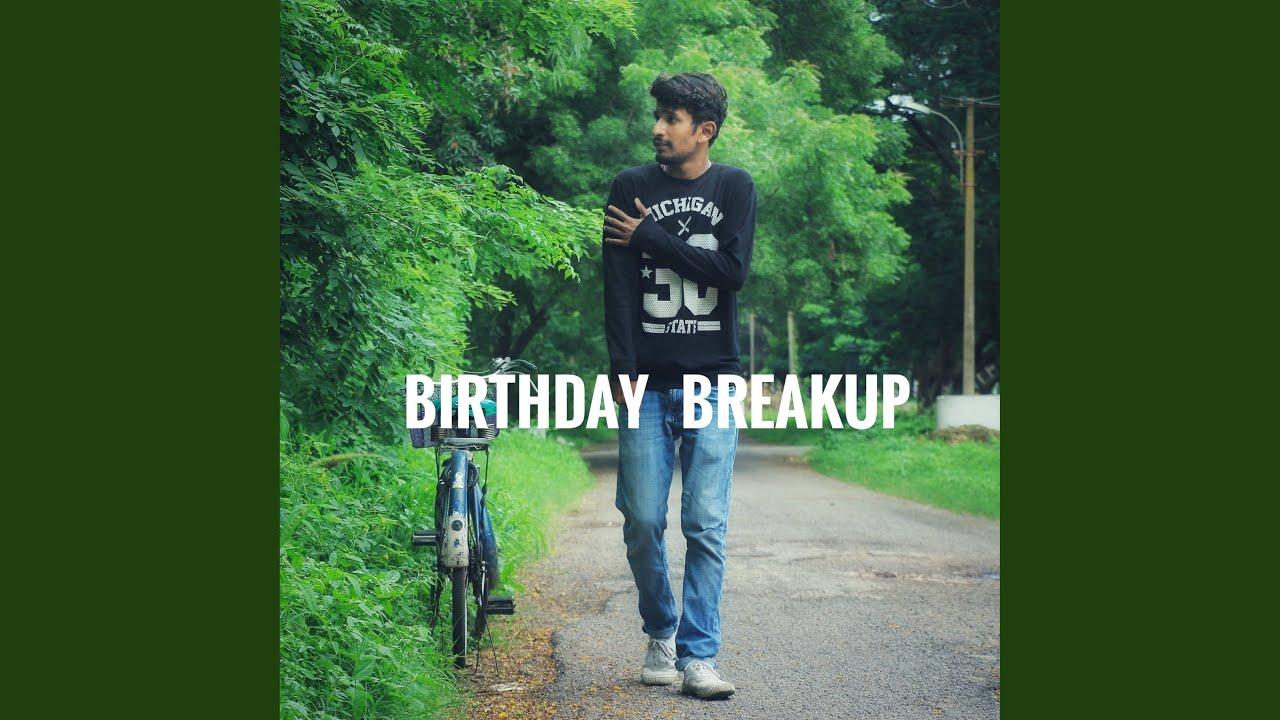 Birthday Breakup