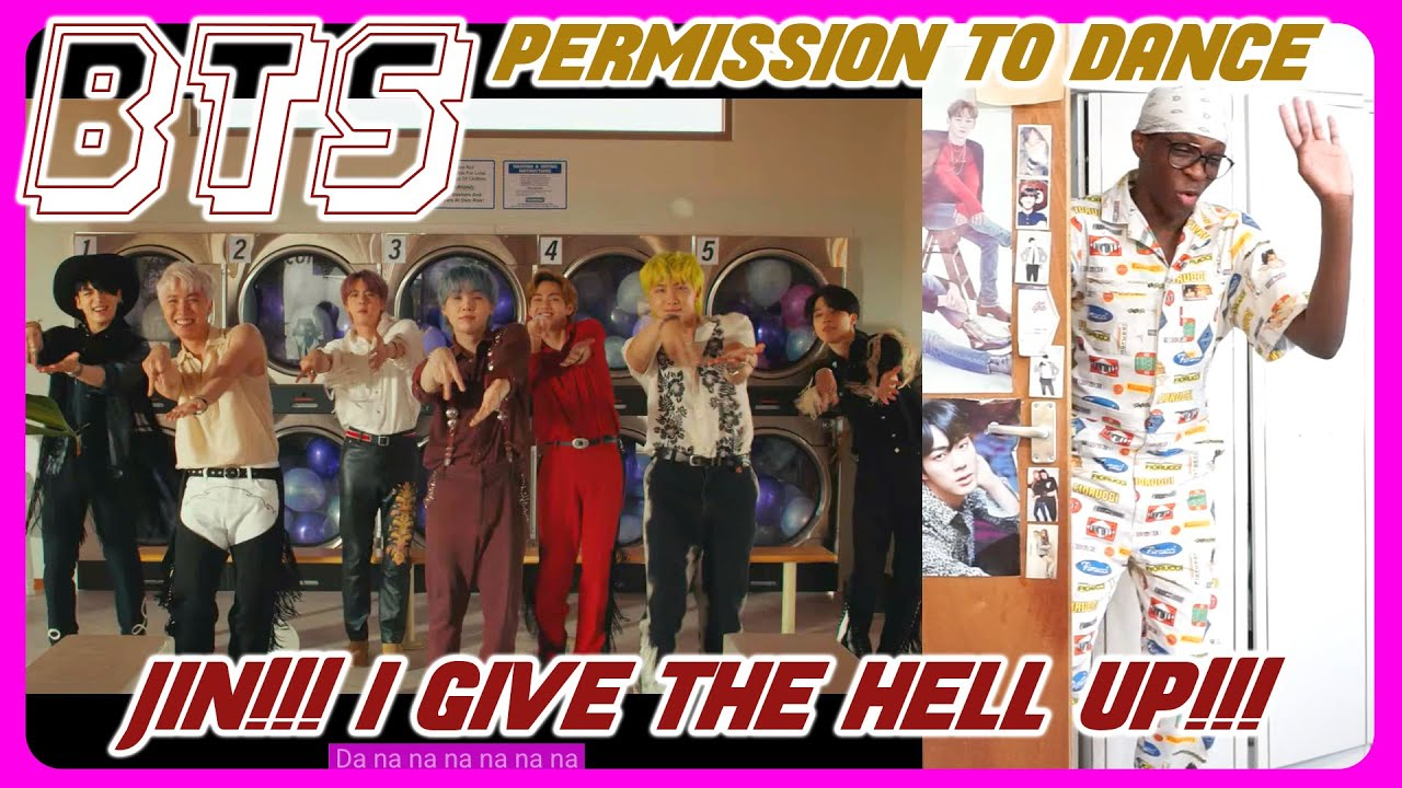 BTS - Permission to Dance MV REACTION | I'VE GIVEN IN TO JIN… 😵💫😫🙈💀