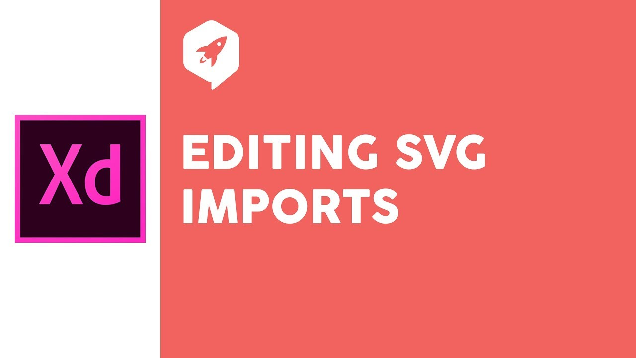 Adobe XD Tutorial 30 - Editing SVG Imports - Become a better