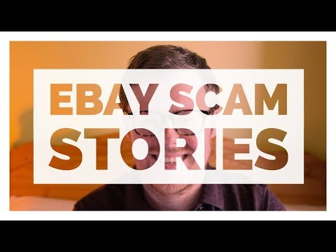 Top 7 EBay Scam Stories & How The Cases Resolved - More EBay Advice