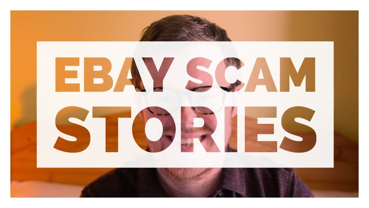 Top 5 Ebay Buyer Scams How To Avoid Them Ebay Advice Part 1 Youtube
