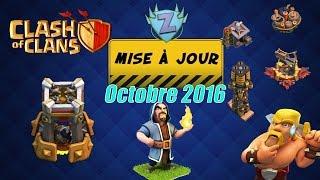 [Clash of clans FR] Avis sur la MAJ octobre 2016 (merci pour les HdV9^^)