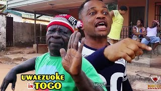 Uwaezuoke In Togo 1&2 - 2018 Latest Nigerian Nollywood Igbo Movie Full HD