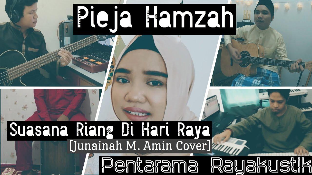 Pieja Hamzah - Suasana Riang Di Hari Raya (Junainah M. Amin Cover) | Pentarama Rayakustik