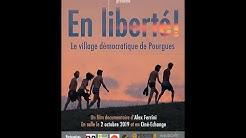 En Liberté ! (Le village démocratique de Pourgues)