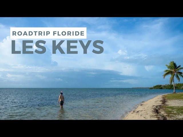 Les KEYS : d'Islamorada à Key West - Road trip Floride #1