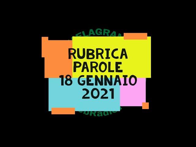 Rubrica PAROLE del 18 gennaio 2021: A proposito di Maradona e del Risorgimento italiano