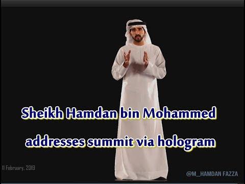 Sheikh Hamdan bin Mohammed (فزاع Fazza) addresses Summit via hologram (11 February, 2019)
