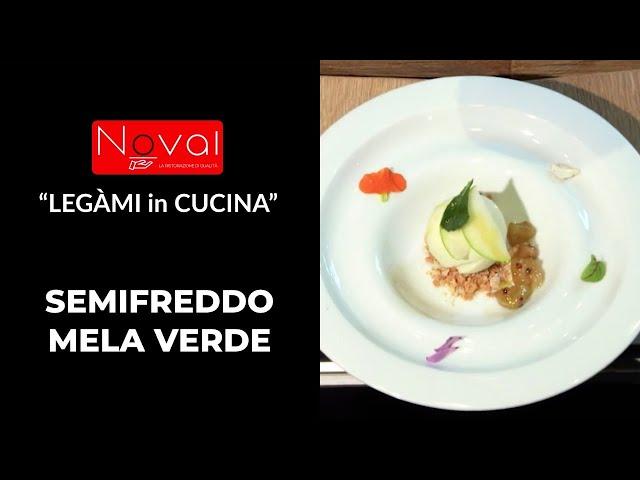 """""""LEGÀMI in CUCINA"""" by NOVAL ricetta veloce del SEMIFREDDO MELA VERDE"""