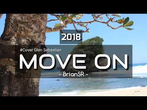 Move On -  Glenn Sebastian (Cover by BrianSR)