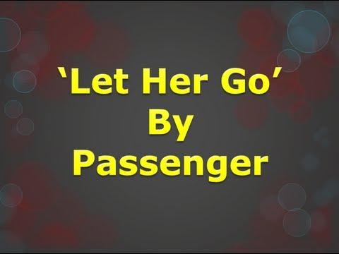"Passenger- ""Let Her Go"" (WITH LYRICS ON SCREEN)"