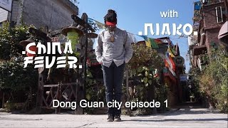"NIAKO ep01 freestyle ""CHINA FEVER"" Dong Guan city"