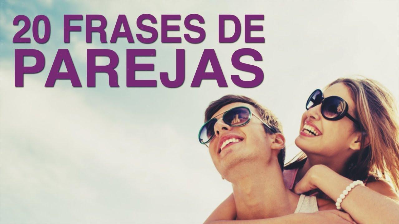 20 Frases De Parejas Los Secretos Para Una Buena Relación