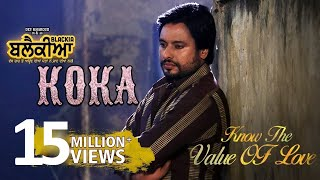 Koka -  Karamjit Anmol | Dev Kharoud, Ihana Dhillon | Blackia | New Punjabi Sad Songs 2020