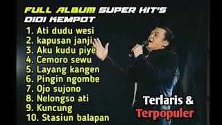 Download Mp3 DIDI KEMPOT TERBARU 2020 FULL ALBUM AMBYAR ATI DUDU WESI KAPUSAN JANJI