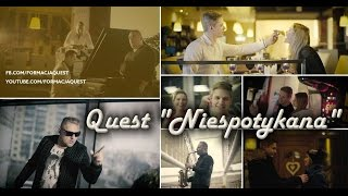 QUEST - Niespotykana (Official Video)